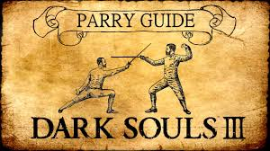 Dark Souls 3 Parry Guide