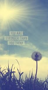 You Are Stronger Than You Think Download More Inspirational