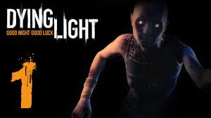 Dying Light The Following Ep 1 I Need Flesh And Blood Dying Light Be The Zombie Ep 1