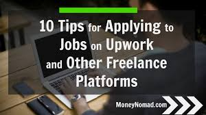 lance writing job sites how to hire and work lance writers  tips for applying to jobs on upwork and other lance 10 tips for applying to jobs