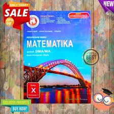 Terima kasih telah membaca artikel ini semoga buku matematika kelas 4 untuk sdmi kunci jawaban buku siswa senang belajar matematika kelas 6 kurikulum 2013 pembelajaran matematika kelas 6 sdmi k13 semester 1 dan. Jual Produk Pr Matematika Wajib Kelas 10 Murah Dan Terlengkap Desember 2020 Bukalapak