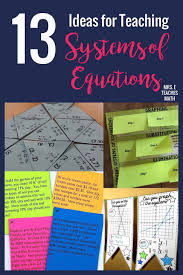 13 engaging ideas for teaching systems of equations