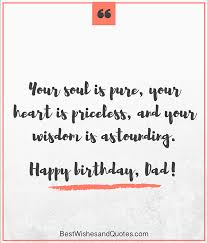Birthday Quotes For Dad Extraordinary Happy Birthday Dad 48 Quotes To Wish Your Dad The Best Birthday