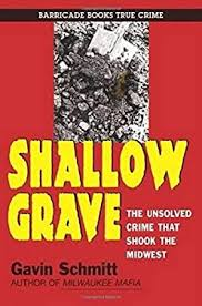 <b>Shallow Grave</b>: The Unsolved Crime That Shook The Midwest ...