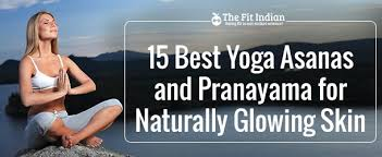 15 best yoga asanas and pranayama for naturally glowing skin jpg