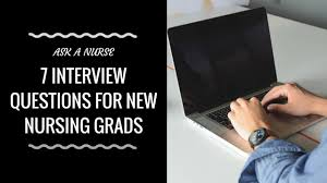 Interview Questions For New Graduates Nursing Interview Questions And Answers Youtube