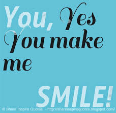 Quotes About Make Me Smile 40 Quotes Fascinating Quotes You Make Me Smile