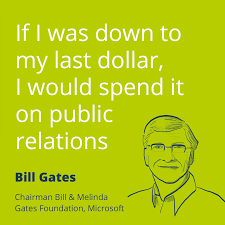pr quotes famous sayings about public relations prezly public relations quote by bill gates if i was down to my last dollar