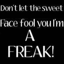 24 Best Freak Images Freak Flag Quotes Sayings