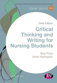 critical thinking and writing for nursing students rd edition critical thinking and writing for nursing students 3rd edition book review nursing times
