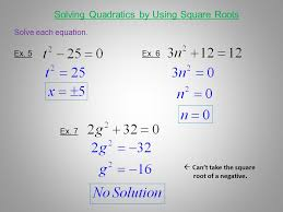 solving quadratics by using square roots solving quadratic equations by factoring ppt