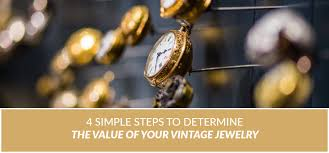 4 <b>Simple</b> Steps to Determine the Value of Your <b>Vintage Jewelry</b>