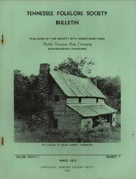Tennessee Folklore Society Bulletin, Volume 38, Number 1: James R.  O'Malley, Allison Yeager, Myrna King: Amazon.com: Books