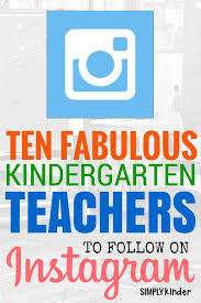 fabulous teachers to follow on instagram kindergarten 10 fabulous kindergarten teachers to follow on instagram