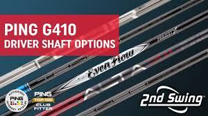 Ping G410 Driver Shaft Options