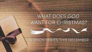 News · Sermon Series: What Does God Want for Christmas? | Trinity ...