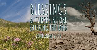 Deuteronomy 27-28: Blessings and Curses before entering the Land – Hallel Fellowship
