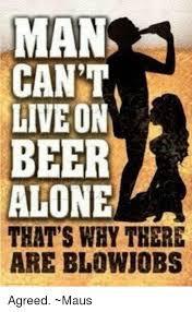Beer and blow job