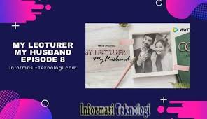 Goodreads helps you keep track of books you want to read. Download My Lecturer My Husband Episode 8 Terakhir Tonton Disini