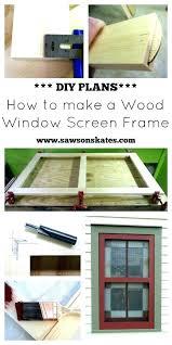 replacement window screen frame window screen frame material wood window screen frame window screen lip frame