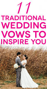 a wedding couple in front of a field with text 11 traditional wedding vows