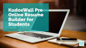 Kudoswall Pro Online Resume Builder For Students - Class Tech Tips
