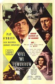 Kill Me Tomorrow   59