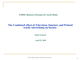 the combined effect of television internet and print advertising on