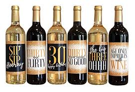 wine bottle stickers 6 30th birthday wine bottle labels or stickers present dirty