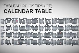 Tableau Qt Calendar Table Tableau Magic