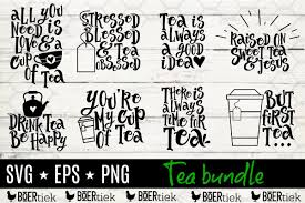 Tea Quote Bundle Svg Files Cutting Files