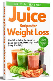 juice recipes for weight loss healthy