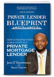 Private Lender Blueprint Real Estate
