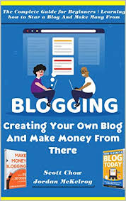 Create Your Own Blog Blogging Creating Your Own Blog And Make Money From There