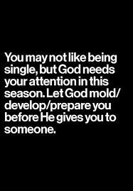 Being Christian Quotes Best Of God And The Single Relationships Single Life And Bible