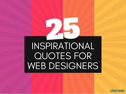 25 Inspirational Quotes For Web Designers