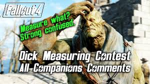 Fallout 4 Dick Measuring Contest All Companions Comments YouTube