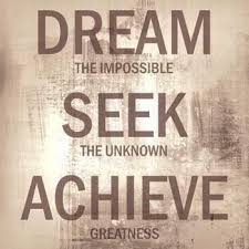 Dream The Impossible Quotes Best of Dream The Impossible Seek The Unknown Achieve Greatness