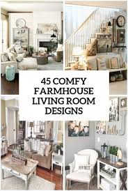 45 Comfy Farmhouse Living Room Designs To Steal Digsdigs Farmhouse Living Room