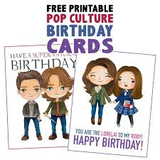 Download in crisp high resolution pdf format and print at home to create a you'll even find cards to color in, which are a brilliant free resource for teachers and parents to use in class or at home. Free Printable Pop Culture Birthday Cards The Cottage Market