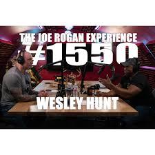 ️🎧 #1550 - Wesley Hunt - The Joe Rogan Experience - Podcast