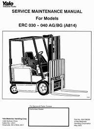 yale forklift truck type a814 erc 030 ag bg, erc 040 ag bg workshop Yale Forklift Wiring Diagram 1994 yale forklift truck type a814 erc 030 ag bg, erc 040 ag bg workshop manual