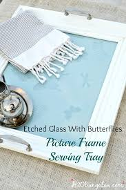 etched glass with erflies easy diy picture frame serving tray tutorial make a pretty upcycled