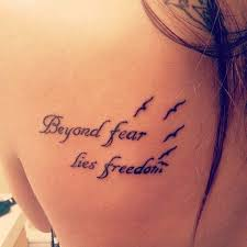 Beyond Fear Lies Freedom No Birds Too Played Out Pinterest