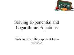 solving exponential and logarithmic equations worksheet for solving exponential and logarithmic equations awesome solving exponential equations