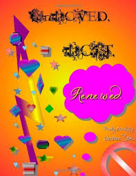 UnLoved. Lost. Renewed.: Sims, Desiree: 9781435795563: Amazon.com: Books