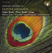 messiaen organ works messiaen edition volume 1 organ works piano works songs 17 cds