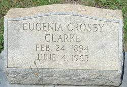 Eugenia Crosby Clarke (1894-1963) - Find A Grave Memorial