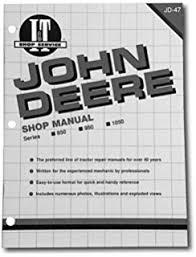 john deere shop manual 850 950 1050 jd 47 penton staff shop manual john deere 1050 850 950 tractor
