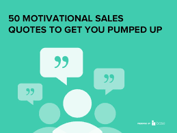 Sales Quotes Extraordinary 48 Motivational Sales Quotes To Get You Pumped Up